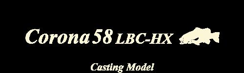 Corona 58 LBC-HX