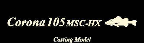 Corona 105 MSC-HX