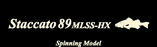 Staccato 89 MLSS-HX