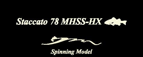 Staccato78MHSS-HX