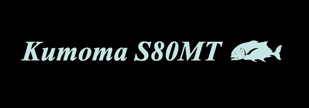 Kumoma S80MT